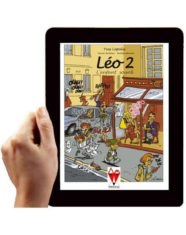 LEO, L'ENFANT SOURD, Tome 2/3 (Version numérique)