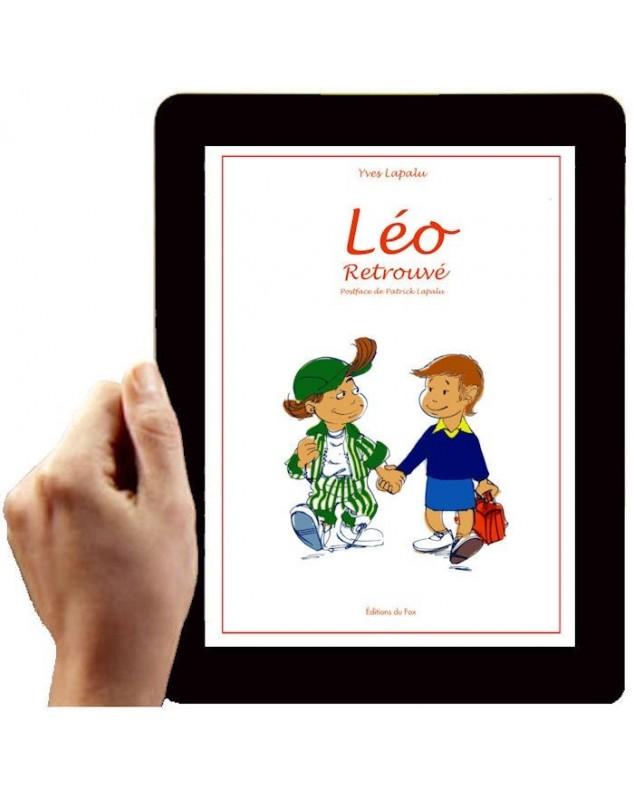 LEO RETROUVE, Tome 3/3 (Version numérique)