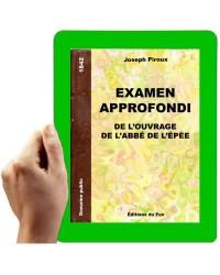 1842 - Examen approfondi de l'ouvrage de l'abbé de l'Epée