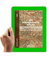1896 - Les Sourds-Muets et les Anthropologistes
