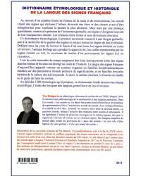 DICTIONNAIRE ETYMOLOGIQUE ET HISTORIQUE DE LA LANGUE DES SIGNES FRANCAISE.   ORIGINE ET EVOLUTION DE 1200 SIGNES.