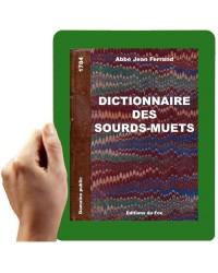 1897 - Dictionnaire des sourds-muets (Ferrand Jean)