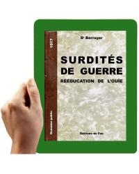 1917 - Surdités de guerre - rééducation de l'ouïe  (Dr Berruyer)