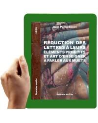 1620-Réduction des lettres et art d'enseigner à parler aux muets (Pablo-Bonet)