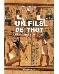 Le fils de Thot, Chroniques sourdes ( Marc Renard)
