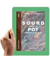 1860 - Sourd comme un pot (Dupin- Leroux)