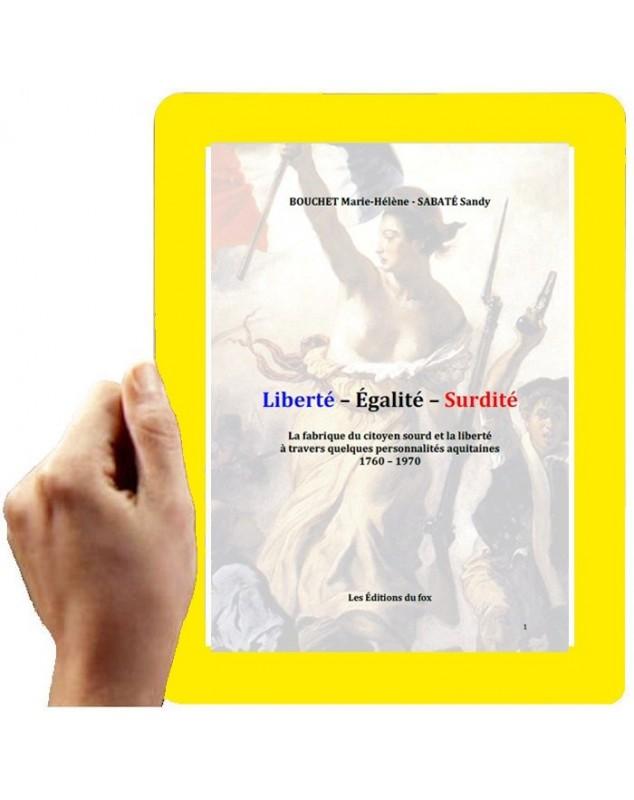 Liberté - Egalité - Surdité (Bouchet et Sabaté)