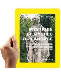 Mystique et mythes du langage (Bernard, Yves)