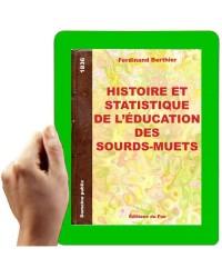 1836- Histoire et statistique de l'éducation des sourds-muets