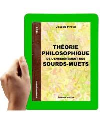 Théorie philosophique de l'enseignement des sourds-muets