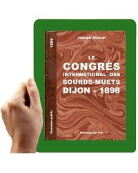 1898 - Le congrès internationnal des sourds-muets, Dijon