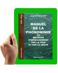 1870 - manuel de phonomimie - méthode d'enseignement par les gestes et les yeux
