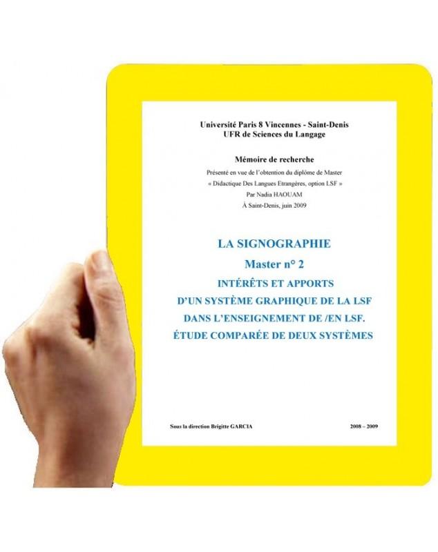 La Signographie, Master n° 2-2009 : Mémoire de recherchhe (Haouam Nadia)