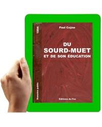 1895 - Du Sourd-Muet et son éducation