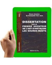 Dissertation sur le premier inventeur de l'art d'instruire les sourds-muets