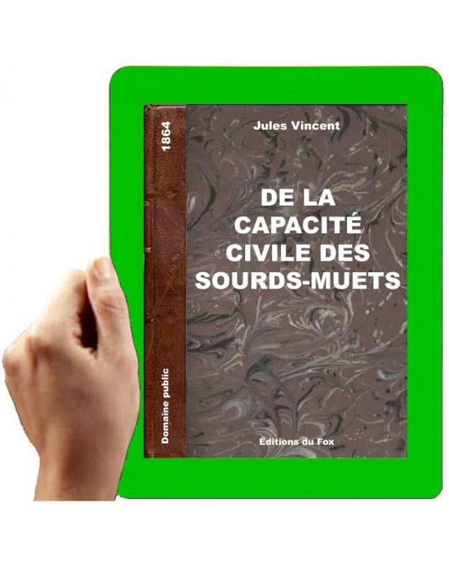 1864-De la capacité civile des sourds-muets (Jules VINCENT)