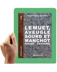1756-Le muet aveugle sourd et manchot (Gueullette, T.-S.)