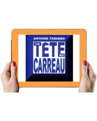 LA TETE AU CARREAU (Version...