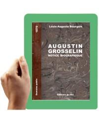 1870 - Biographie de Grosselin (Bourguin)