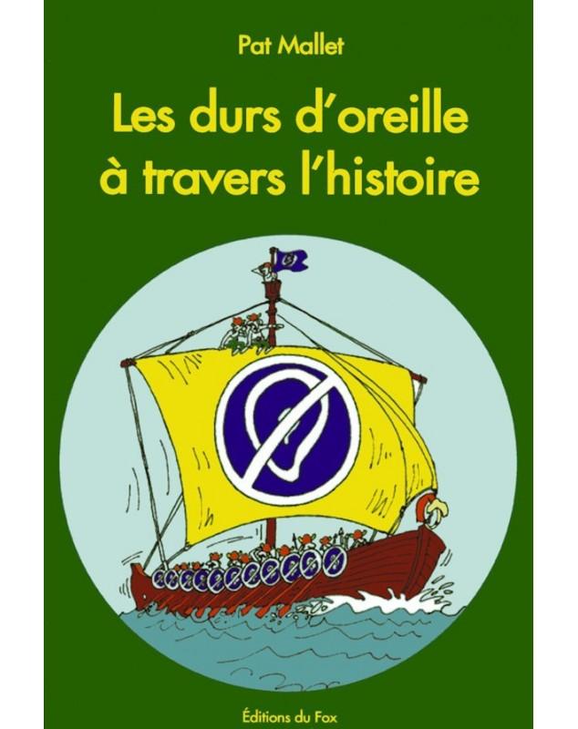 LES DURS D'OREILLE A TRAVERS L'HISTOIRE