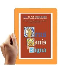 DIEU, DU PAIN  ET DES SIGNES (Version numérique) (Saint Loup, Delaporte,  Renard)