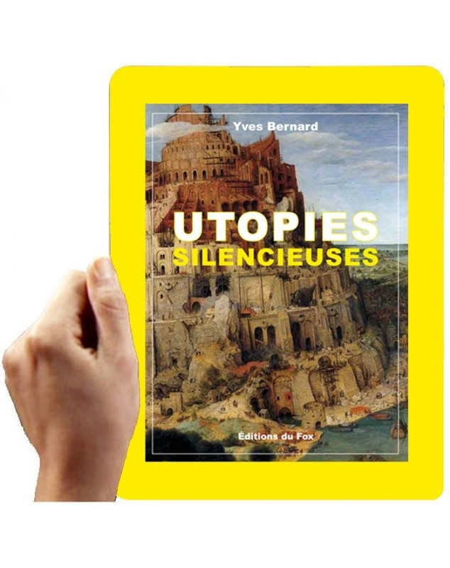 Utopies silencieuses (Yves Bernard)