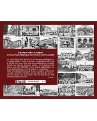 L'école des sourds  - Encyclopédie historique des institutions françaises (Yves Delaporte)